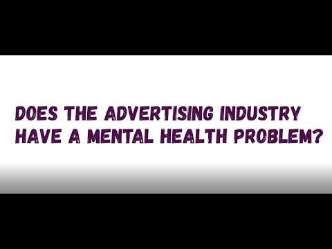 Mental health in the advertising and media industry