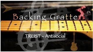 Tuto Guitare - TRUST-Antisocial -