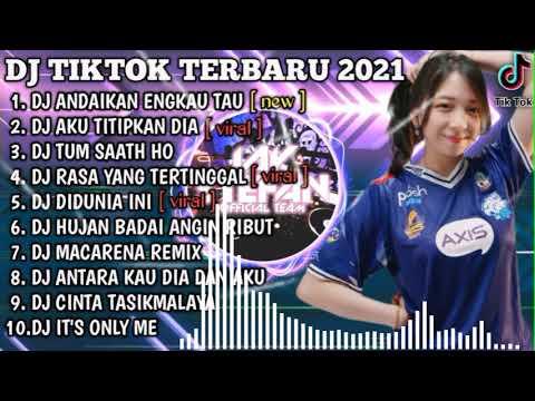 Download DJ ANDAIKAN ENGKAU TAU AKU X AKU TITIPKAN DIA | REMIX VIRAL TIKTOK FULL ALBUM TERBARU 2021