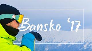 Сноубординг в Банско Горнолыжный курорт в Болгарии Сезон 2016 2017