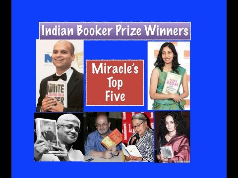 Miracle's Top Five : Indian Booker Prize Winners [Man Booker]