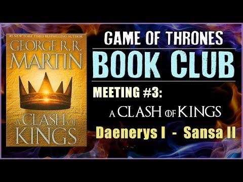 A Clash Of Kings Book Club: Meeting #3 (Daenerys I - Sansa II)