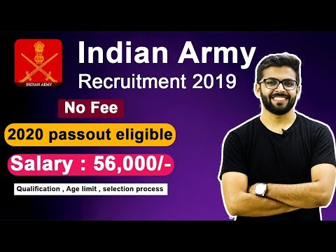 Indian Army Recruitment 2019 | Salary 56,000 | 2020 Passout Eligible | Latest JOBS 2019