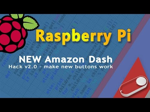 New Amazon Dash button hack (python and Raspberry Pi) New buttons old tricks.