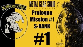 Metal Gear Solid: Peace Walker HD - Stealth Walkthrough - Prologue / Mission #1 S-RANK