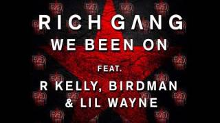 Rich Gang Ft. R.Kelly, Birdman & Lil Wayne - We Been On (Instrumental)