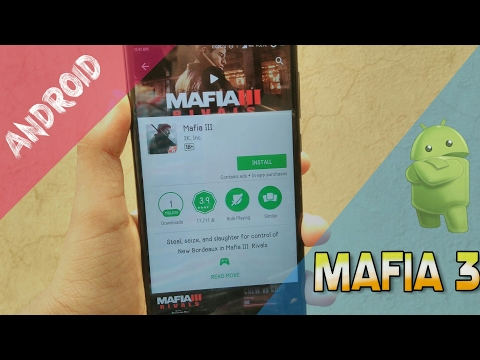 How To Download Mafia 3 For Android With Gameplay!