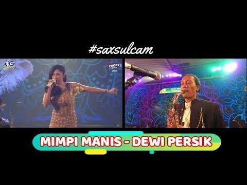 MIMPI MANIS - DEWI PERSIK || ORANG TUA PROST CLUB