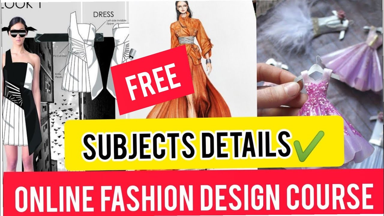 Free Become Successful Fashion Designer Online Fashion Design Learn At Home Subjects Details Youtube
