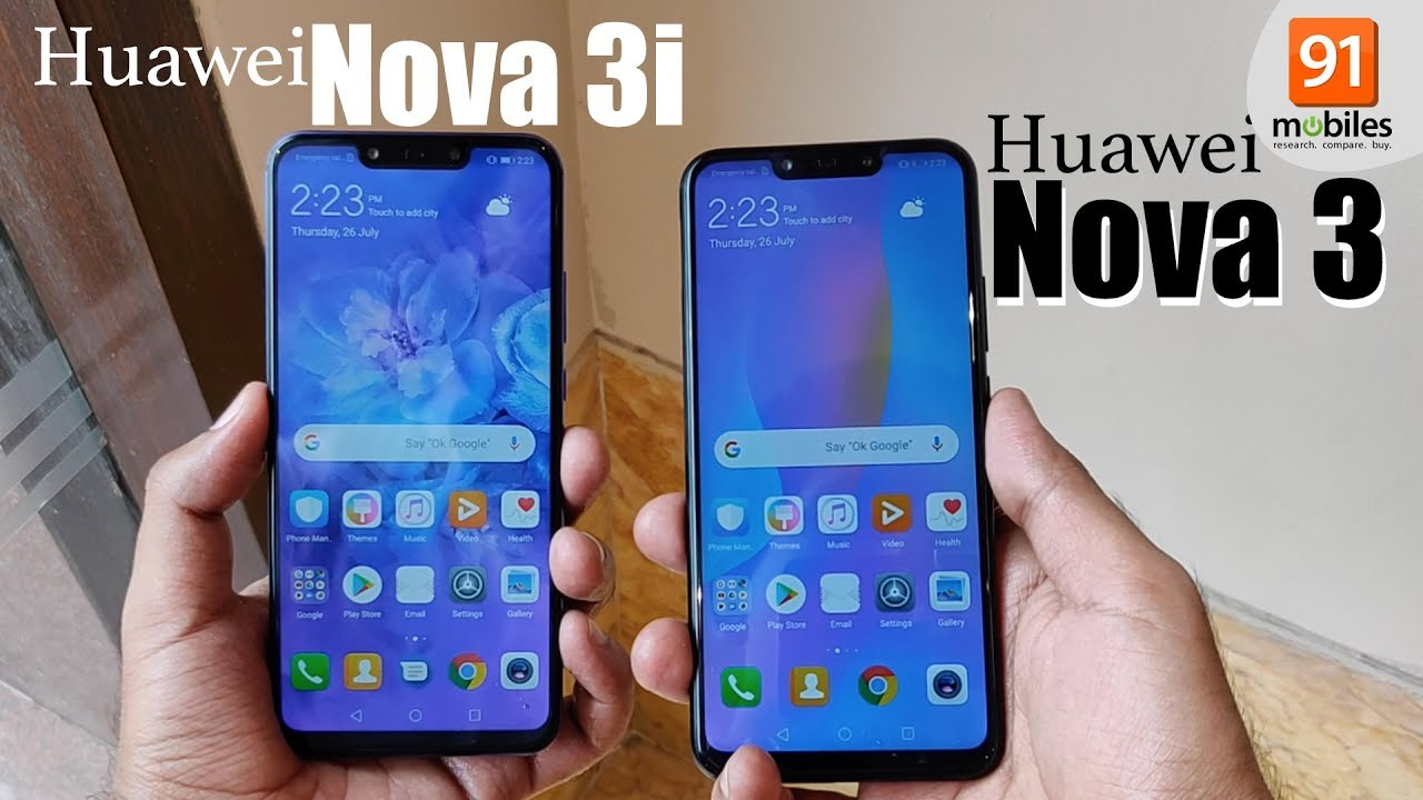 Huawei Nova 3 vs Huawei Nova 3i: Comparison [Hindi हिन्दी]