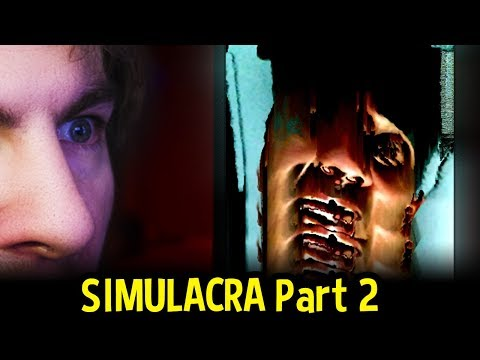 SIMULACRA (Horror) - COMMENT HOW MUCH YOU HATE GREG. K THX - (Simulacra Gameplay Part 2)