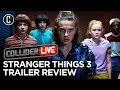 Stranger Things 3 Trailer Review - Collider Live #161