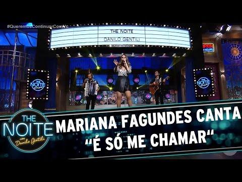 "Mariana Fagundes canta ""É só me chamar"" | The Noite (31/03/17)"