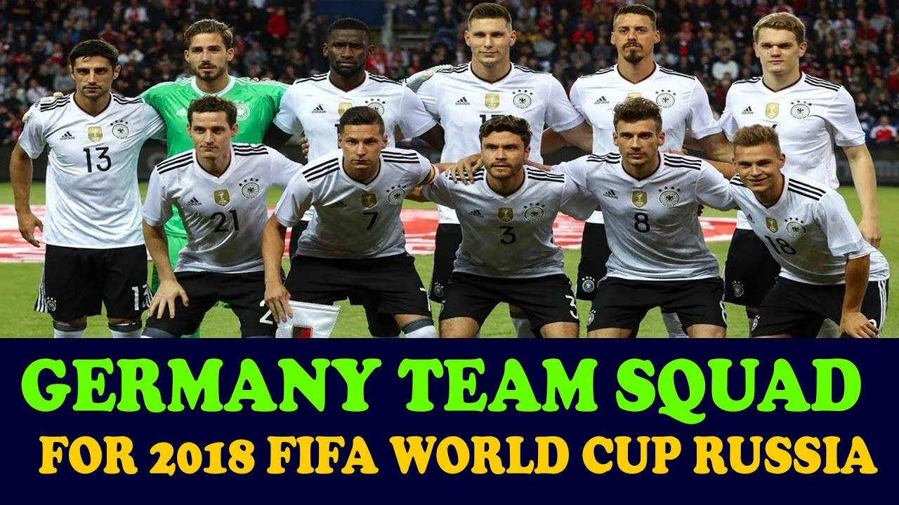 GERMANY FOOTBALL TEAM SQUAD FOR 2018 FIFA WORLD CUP RUSSIA - YouTube 4a0214f6a