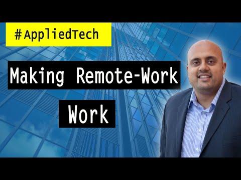 Making Remote-Work Work