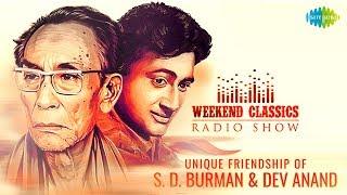 Carvaan/Weekend Classic Radio Show | Dev Anand & S. D. Burman's Friendship Special | Phoolon Ke