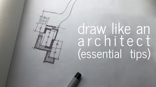 Draw like an Architect - Essential Tips thumbnail