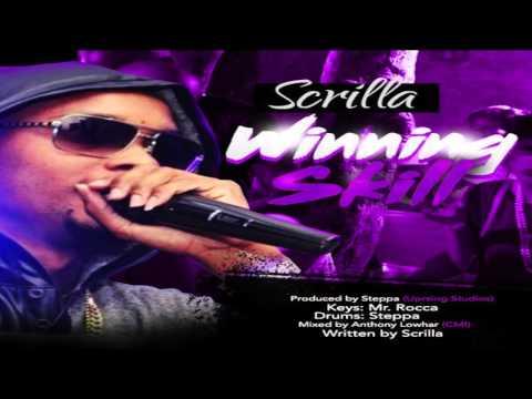 SCRILLA - WINNING SKILL