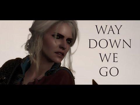 Ciri | Way Down We Go