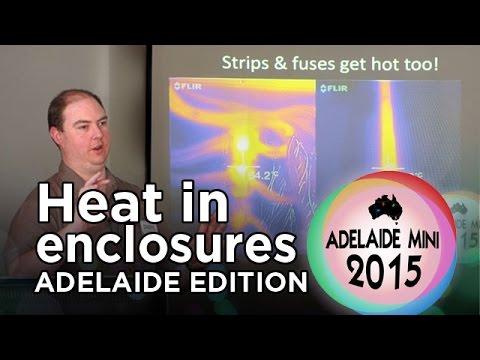 Adelaide Mini 2015 - Heat in Enclosures