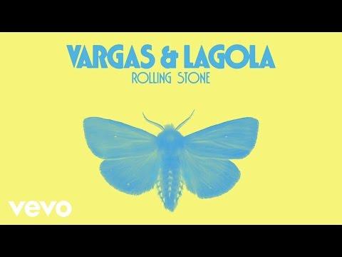 Vargas & Lagola - Rolling Stone (Official Audio)