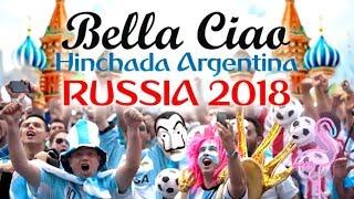 Bella Ciao Hinchada Argentina Cancion Mundial Rusia 2018