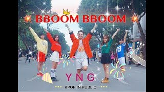 [ KPOP IN PUBLIC ] MOMOLAND (모모랜드) _ BBoom BBoom (뿜뿜) Dance Cover By YNG (feat The Heat & VenusS)