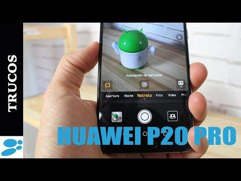 5 Trucos para dominar el Huawei P20 Pro