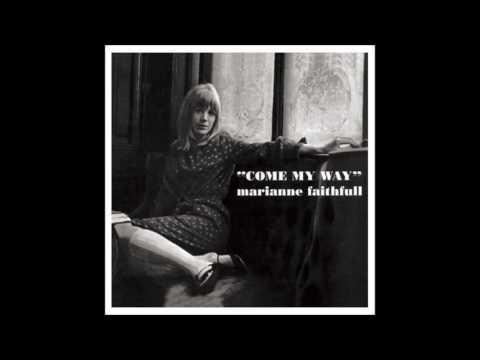 Marianne Faithfull - Come My Way [Full Album]