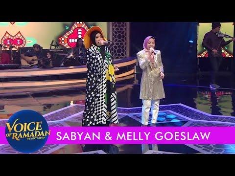 Ya Maulana (Sabyan) - Sabyan Dan Melly Goeslaw | Group B | Voice Of Ramadan GTV 2019