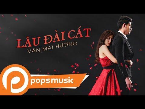 Lâu Đài Cát | Văn Mai Hương (Official MV)