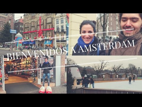 BIENVENIDOS A AMSTERDAM   Vlog #1