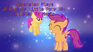 Scootaloo Plays Roblox My Little Pony 3D: Roleplay Is Magic.