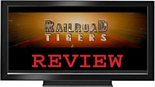 Railroad Tigers Review by review media