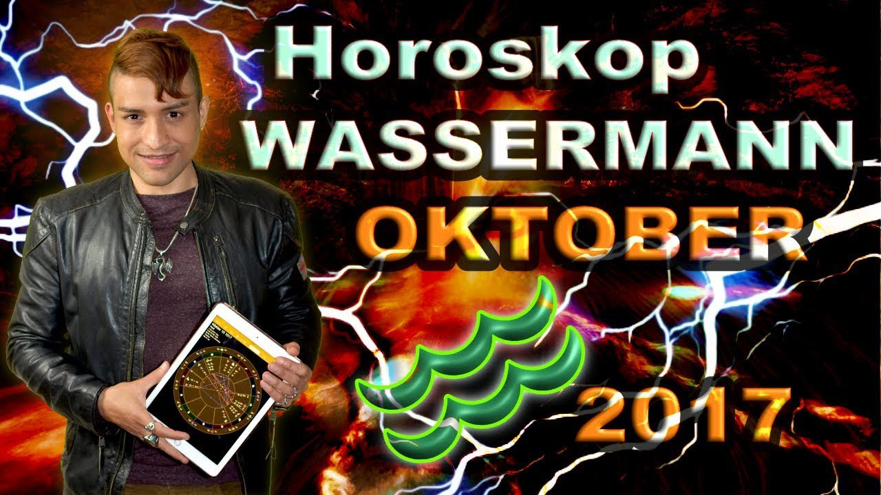 Wassermann Aszendent Horoskop Oktober 2017 Youtube