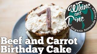 Beef And Carrot Layered Cake   Homemade Dog Birthday Cake