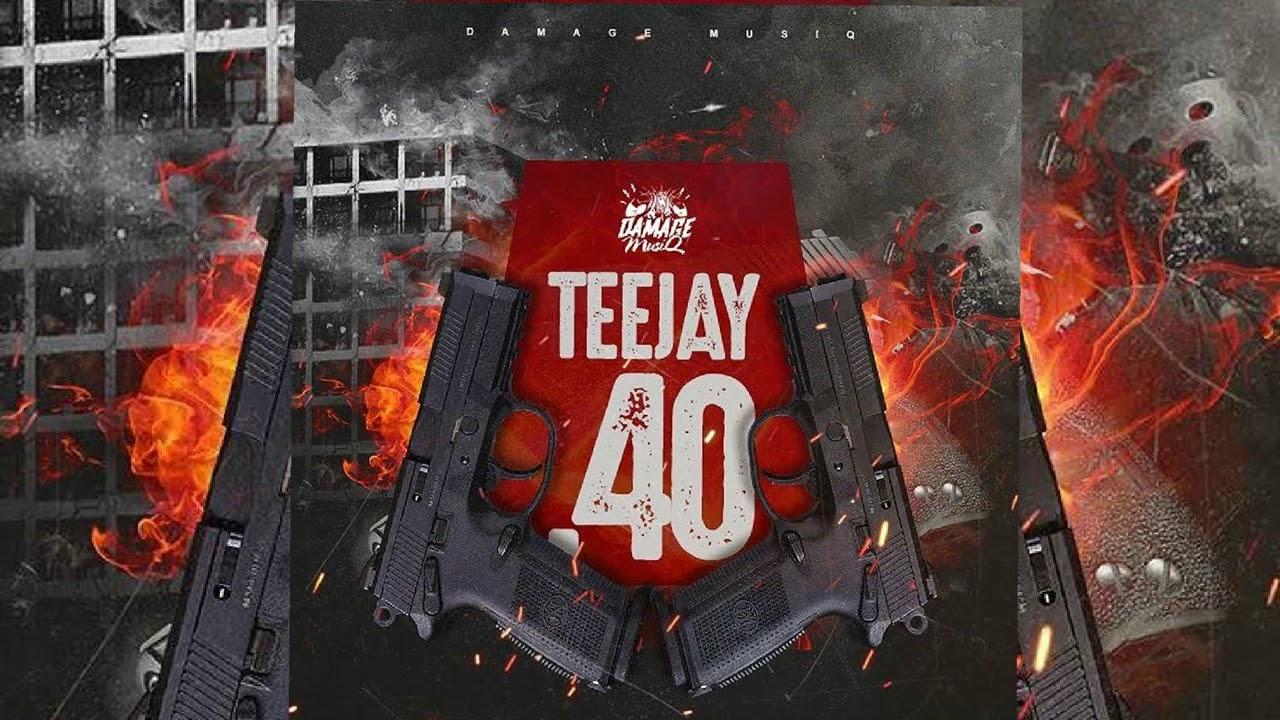Teejay - 40 - (Holocaust Riddim)  December 2017