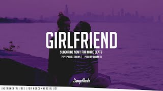 """""""Girlfriend"""" - Piano x Drums Instrumental (Prod: Danny E.B)"""