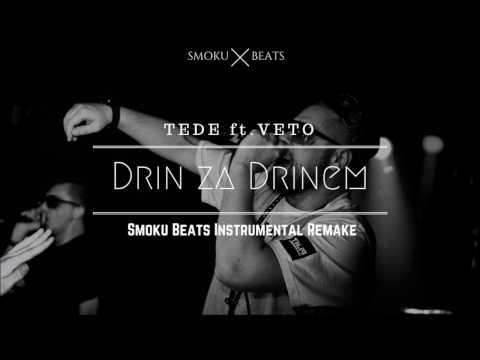 Tede ft. VETO - Drin za Drinem (Instrumental Remake)
