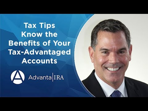Tax Tips—Know the Benefits of Your Tax-Advantaged Accounts