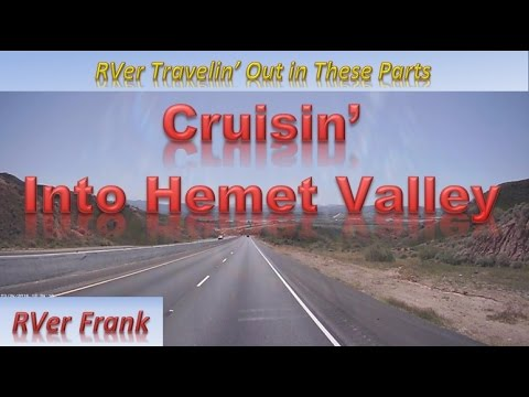 347-Road Trip to Hemet Ca.