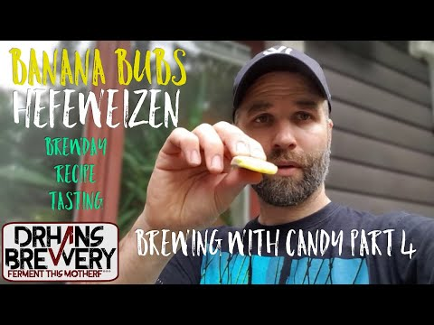 Brewing Beer with Candy part2 - Banana Bubs Hefeweizen G2G