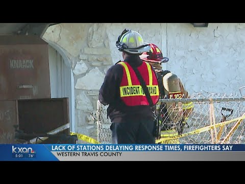 "Firefighters call for help with ""unacceptable"" Travis Co response times"