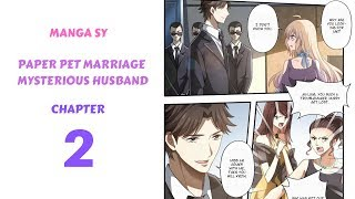 Paper Pet Marriage Mysterious Husband Chapter 2-Shameless