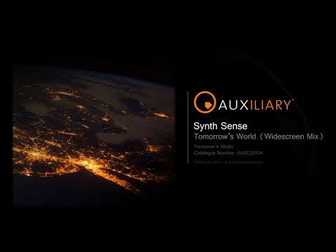 Synth Sense - Tomorrow's World (Widescreen Mix)
