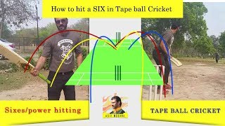 How to hit a SIX in tape ball Cricket