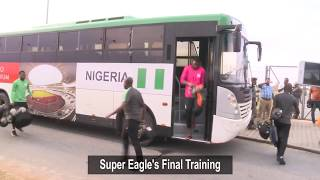 ROAD TO RUSSIA 2018: Super Eagles Final Training