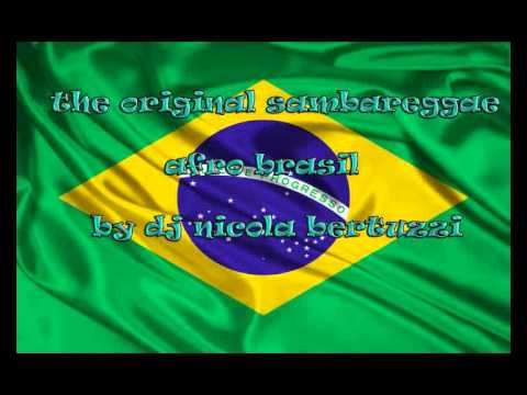 SAMBAREGGAE/AFRO/BRAZIL ORIGINAL MIX BY NICOLA BERTUZZI
