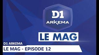 VIDEO: D1 le Mag, Saison 2 - Episode 12 I FFF 2019-2020