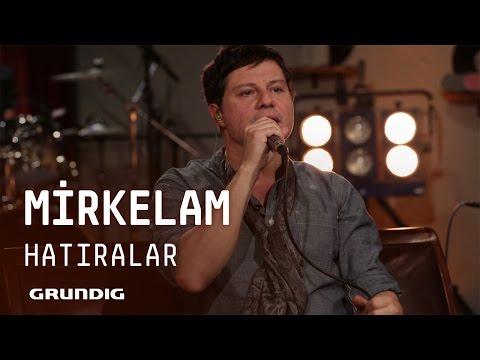 Mirkelam @Akustikhane - Hatıralar #Akustikhane #sesiniaç